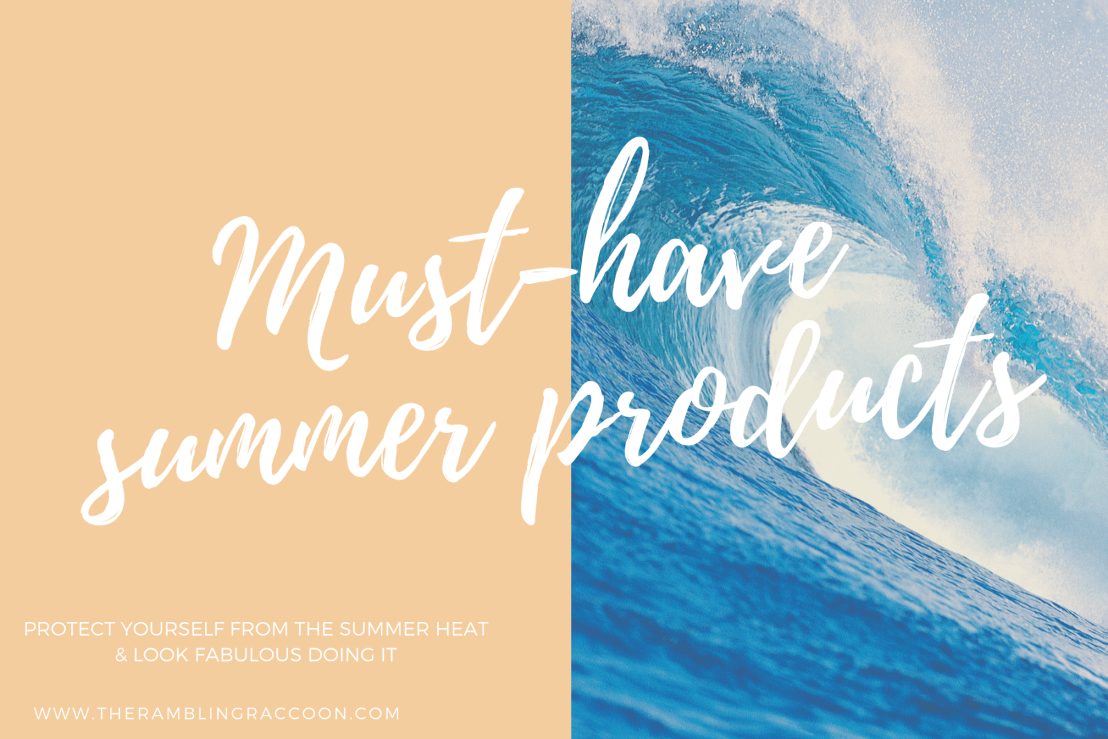 Summer must have products 6